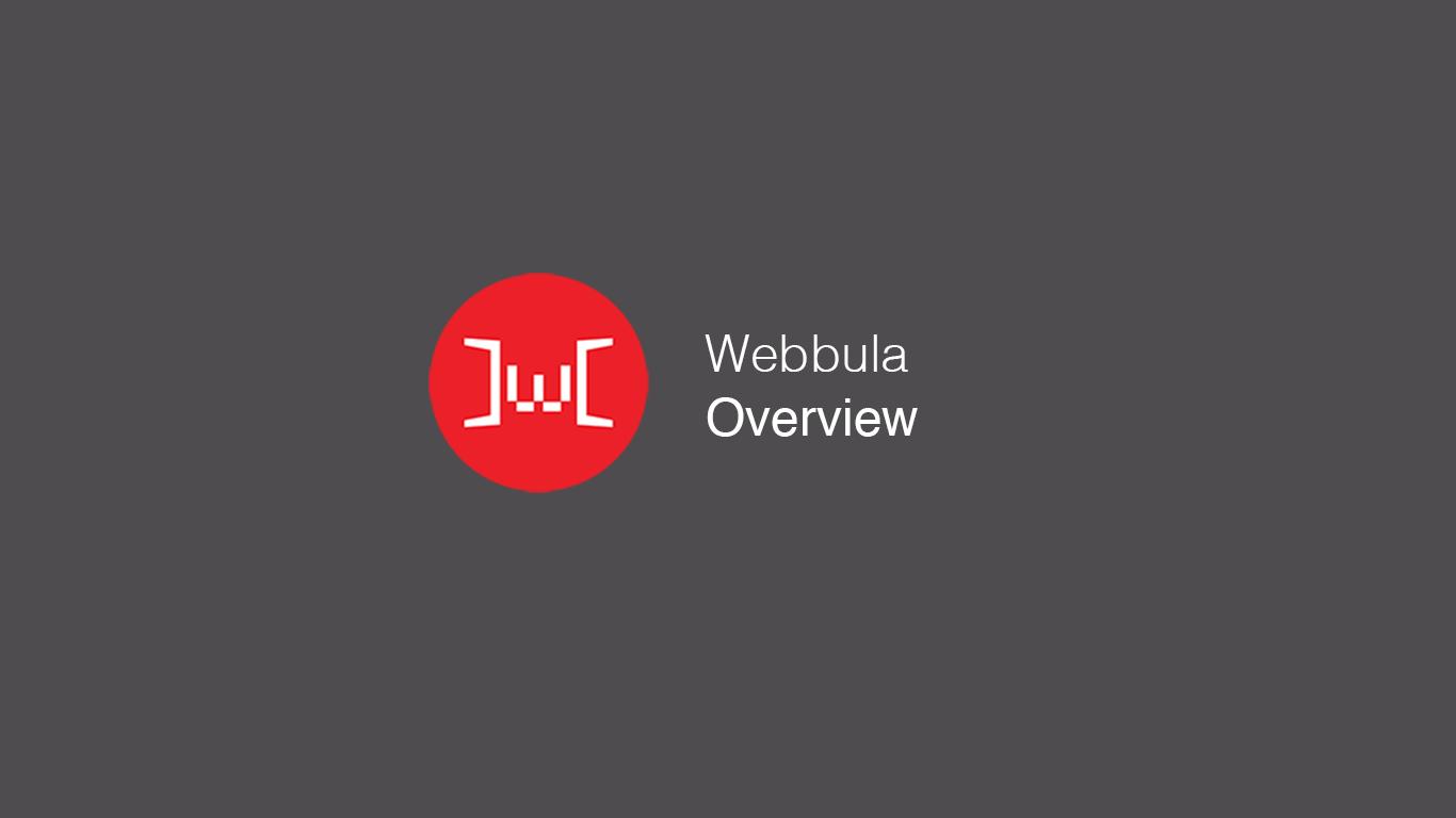 Webbula Overview